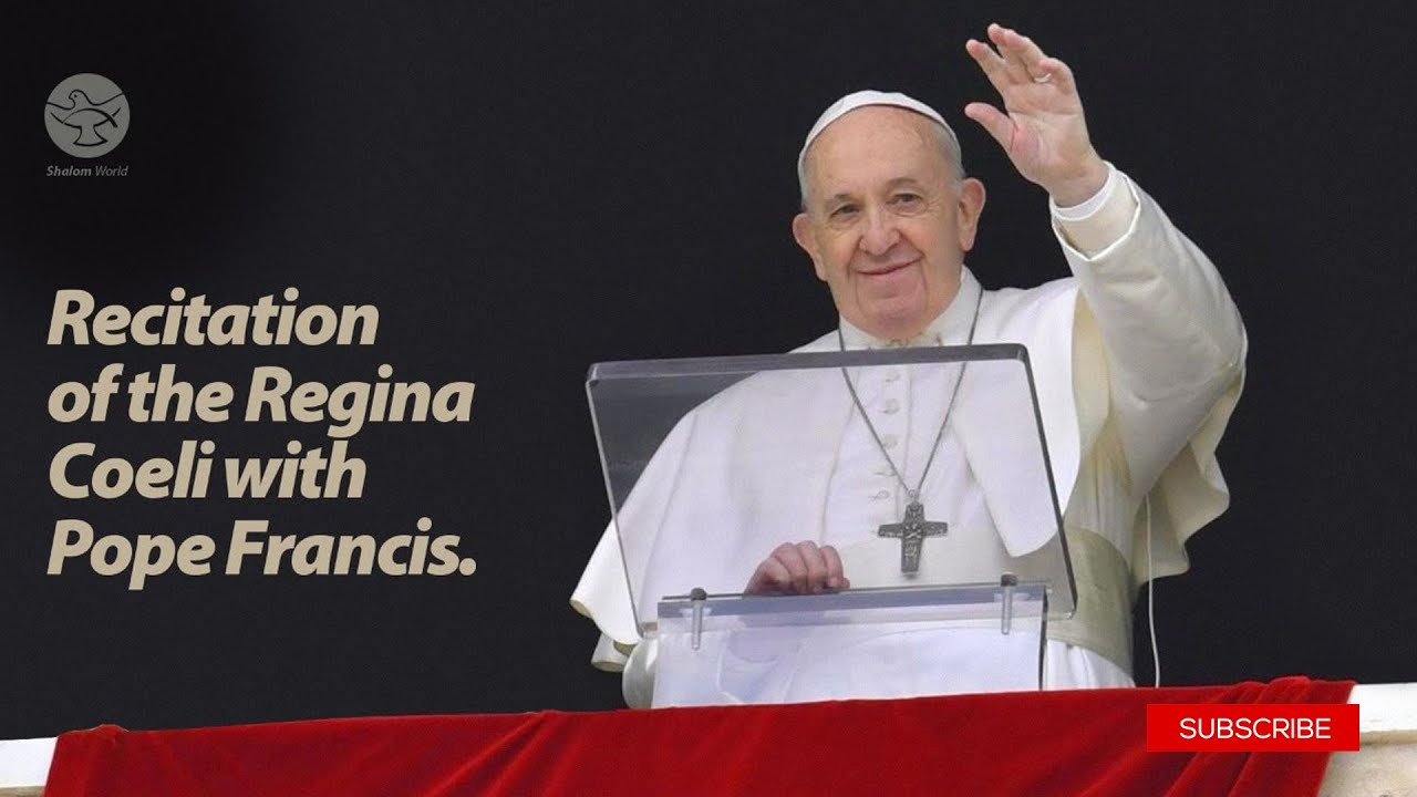 Recitation of the Regina Coeli with Pope Francis 17th May 2020